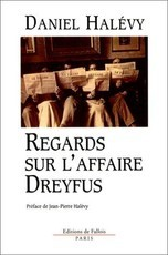 Regards sur l'affaire Dreyfus (Daniel Halevy)