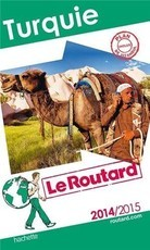 Guide du Routard Turquie 2014/2015 (Le Routard)