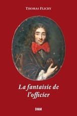 La fantaisie de l'officier (Thomas Flichy)