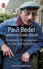 Testament d'un paysan en voie de disparition (Paul Bedel)