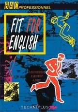 ANGLAIS BAC PROFESSIONNEL FIT FOR ENGLISH (Annie Sussel)