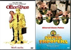 Super Troopers & Office Space