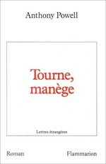 Tourne manège (Anthony Powell)