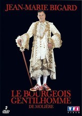 Le Bourgeois gentilhomme (2006 - Jean-Marie Bigard)
