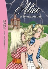 Alice : Alice et le chandelier - Tome 3