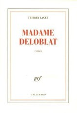 Madame Deloblat (Thierry Laget)
