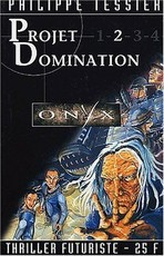 Projet domination : Tome 2