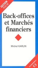 Back-offices et marchés financiers (Michel Karlin)