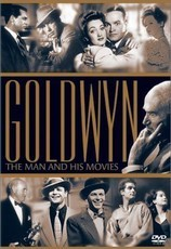 Goldwyn : The Man and His Movies