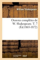 Oeuvres complètes de W. Shakespeare. : Tome 7