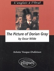 The Picture of Dorian Gray by Oscar Wilde (Arlette Vesque-Dufrénot)