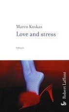 Love and stress (Marco Koskas)