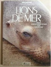 Lions des mers (Yves Paccalet)