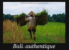 Bali authentique (Philippe Van der Eecken)