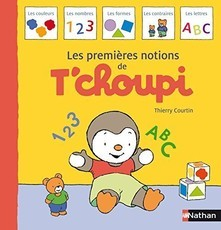 LES PREMIERES NOTIONS T'CHOUPI (Thierry Courtin)