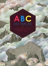Abc des tracas (Anne-Margot Ramstein)