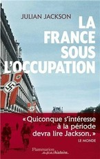 La France sous l'Occupation (1940-1944) (Julian Jackson)