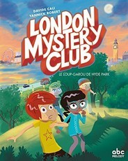 The London Mystery Club - Un loup-garou à Hyde Park (Davide Cali)