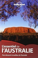ESSENTIEL DE L'AUSTRALIE 2ED (Lonely Planet)
