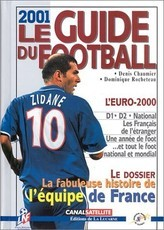 Le guide du football 2001 (Denis Chaumier)