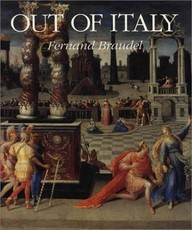 Out of Italy: 1450-1650 (Fernand Braudel)